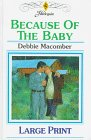 Because of the Baby, Debbie Macomber, 0263150070