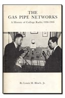 the-gas-pipe-networks-a-history-of-college-radio-1936-1946
