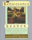 The Renaissance Reader, Kenneth J. Atchity, 0062735039