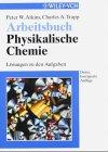 Physikalische Chemie: Arbeitsbuch
