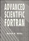 Advanced Scientific Fortran by Wiley