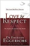 Love & Respect with Bonus Seminar DVD: The Love She Most Desires; The Respect He Desperately Needs