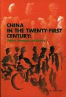 China in the Twenty-First Century : Politics, Economy and Society, Itoh, Fumio, 9280809466