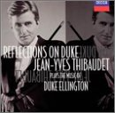 Reflections On Duke: Jean-Yves Thibaudet Plays The Music Of Duke Ellington by Decca