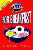 Girls for Breakfast, David Yoo, 0385902271