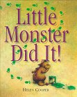 Little Monster Did It!, Helen Cooper, 0803719930