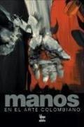 Descargar Libro Manos En El Arte Colombiano Benjamin Villegas