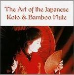 The Art of the Japanese Koto & Bamboo Flute by Yamato Ensemble, Richard Stagg, Ayako Lister, Clive Bell (1996-05-21)