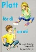 Platt för, Ein niederdeutsches Lesebuch für Schleswig-Holstein, Bd.1, Platt för di un mi, 3.-5. Schuljahr