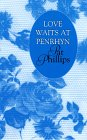 Love Waits at Penrhyn, Pat Phillips, 0786212403