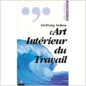 Lire en ligne L'art intérieur du travail epub, pdf
