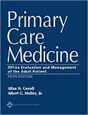 Primary Care Medicine: Office Evaluation and Management of the Adult Patient (Primary Care Medicine (Goroll))