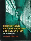 Corrections and the Criminal Justice System, Courtless, Thomas F., 0314207473