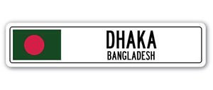 DHAKA, BANGLADESH Street Sign Sticker Decal Wall Window Door Bangladeshi flag city country road wall Sticker Graphic Personalized Custom Sticker Graphic