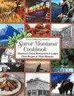 Savor Montana Cookbook by Chuck Johnson