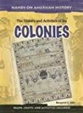 The History and Activities of the Colonies, M. C. Hall, 1403460604