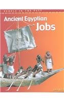 Ancient Egyptian Jobs (People in the Past: Egypt)