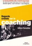 Regards croisés sur le coaching par Gilles Forestier