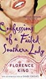 Confessions of a Failed Southern Lady by Florence King front cover