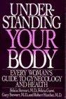 Understanding Your Body, Felicia Stewart and Felicia J. Guest, 055334451X