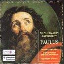 Mendelssohn: Paulus (St. Paul) / complete oratorio