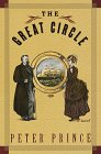 The Great Circle, Peter Prince, 0679453083