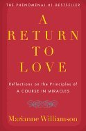 A Return to Love: Reflections on the Principles of a Course in Miracles (G K Hall Large Print Book Series) -  Marianne Williamson, Hardcover