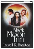 Black Moon Inn - Book  of the Anita Blake, Vampire Hunter