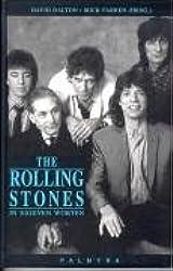 The Rolling Stones, In eigenen Worten