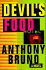 Devil's Food, Anthony Bruno, 0312859902