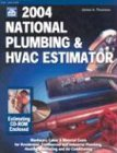 2004 National Plumbing and HVAC Estimator, James A. Thomson, 1572181354