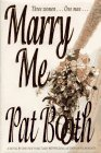 Marry Me, Pat Booth, 0316102563