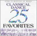 25 Classical Dance Favorites ()