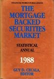 The Mortgage-Backed Securities Market, Guy D. Cecala, 0917253183