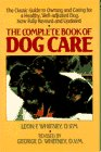 The Complete Book of Dog Care, Leon F. Whitney and George D. Whitney, 0385155476