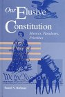 Our Elusive Constitution : Silences, Paradoxes, Priorities, Hoffman, Daniel N., 0791435016