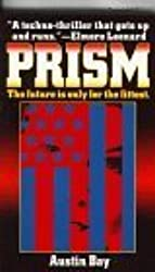 Prism: A Novel by Austin Bay (1997-07-03)