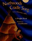 Northwoods Cradle Song, Douglas Wood, 0689805039