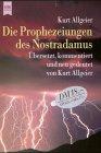 Die Prophezeiungen des Nostradamus (Französisch) Taschenbuch – 1999 Michel M. Nostradamus Kurt Allgeier Heyne 3453163567