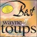 Best of Wayne Toups by myBaby