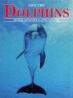 Save the Dolphins, Michael Donoghue and Annie Wheeler, 0924486074