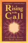Rising to the Call, Jacquelyn Small and Mary Yovino, 0875167047