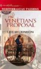 The Venetian's Proposal, Lee Wilkinson, 0373806175