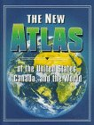 img - for The New Atlas of the United States, Canada, and the World book / textbook / text book