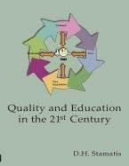 Quality and Education in the 21st Century