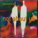 Not About Us [CD 1] By Genesis (1998-02-16)