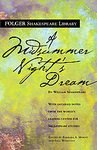 A Midsummer Night's Dream (The New Folger Library Shakespeare) [Mass Market Paperback]