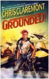 Grounded!, Chris Claremont, 0441304168