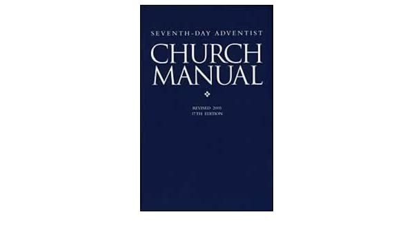 seventh day adventist church manual revised 2005 9780828019477 rh amazon com SDA Church Logo Baptist Church Handbook