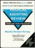 Medical Assisting Review (Brady/Prentice Hall Review Series)
